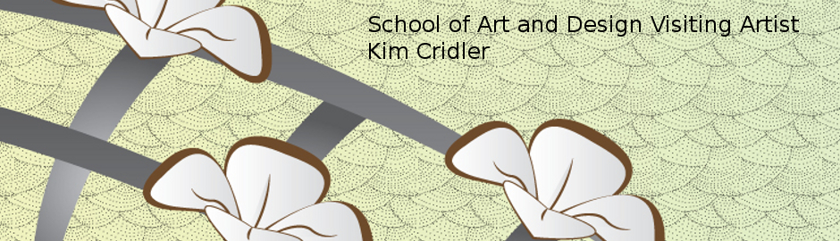 school of art and design visiting artist kim cridler